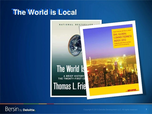The World is Flat The World is Local  7