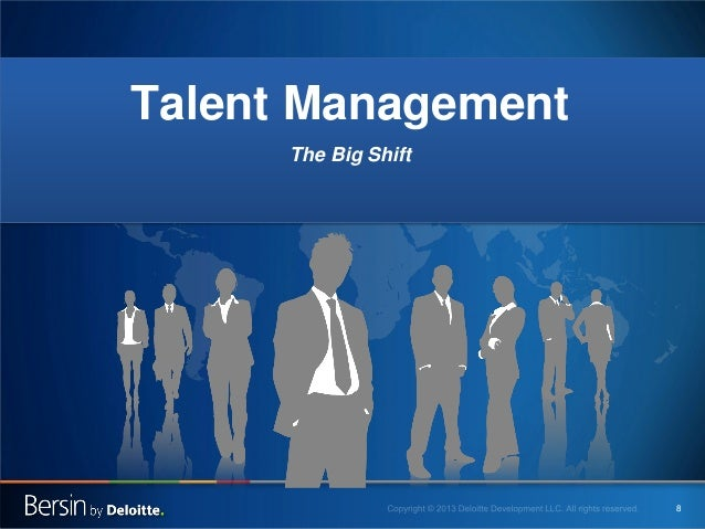 Talent Management The Big Shift  8