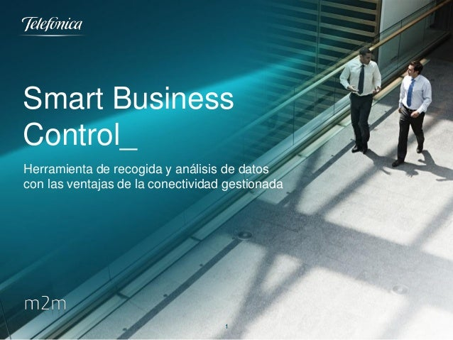 Smart Business Control_ Herramienta de recogida y análisis de datos con las ventajas de la conectividad gestionada  1
