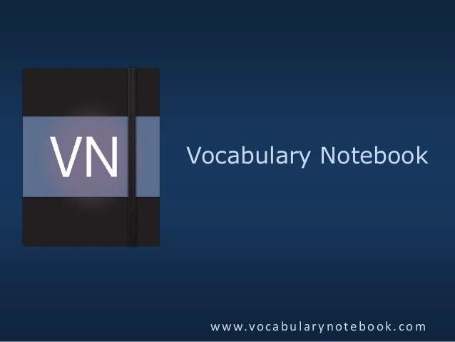 Vocabulary Notebook www.vocabularynotebook.com