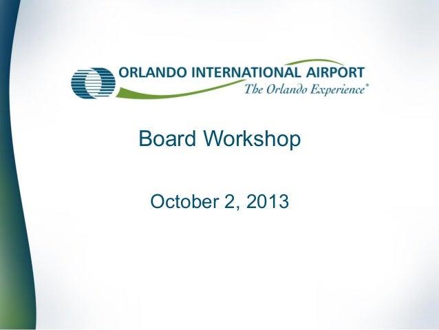 Board Workshop October 2, 2013