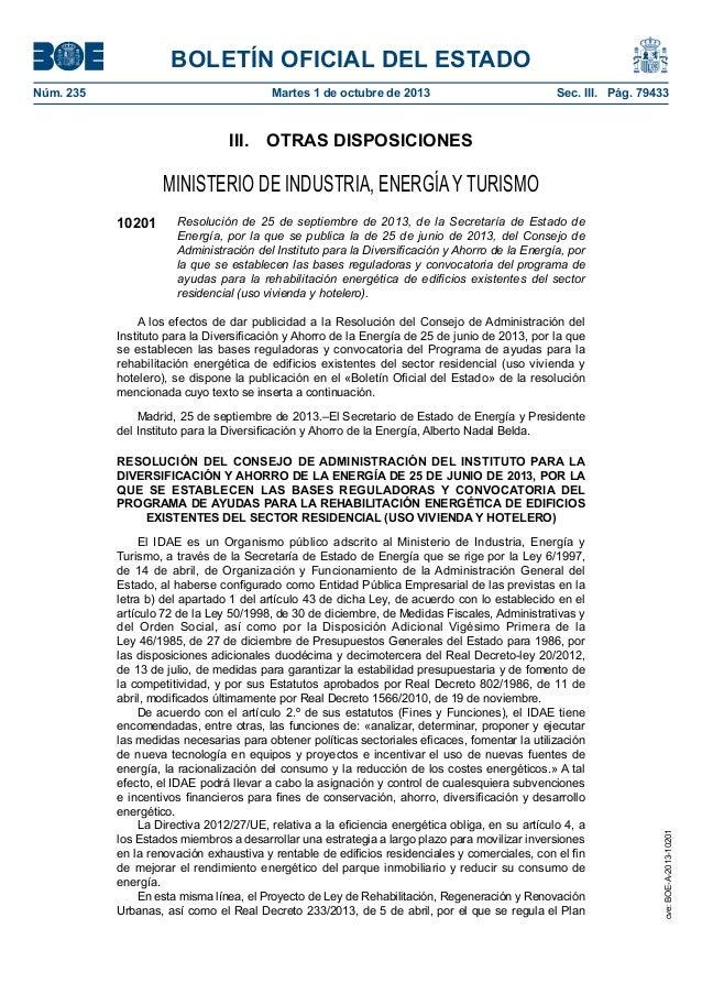 BOLETÍN OFICIAL DEL ESTADO Núm. 235 Martes 1 de octubre de 2013 Sec. III. Pág. 79433 III. OTRAS DISPOSICIONES MINISTERI...