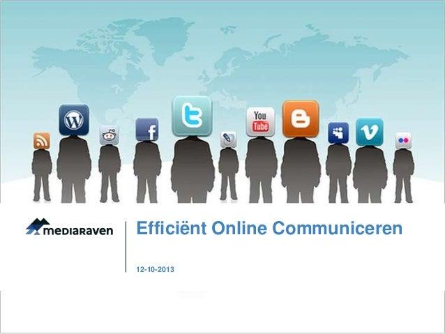 Efficiënt Online Communiceren 12-10-2013