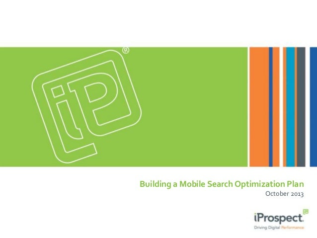 Building a Mobile Search Optimization Plan October 2013