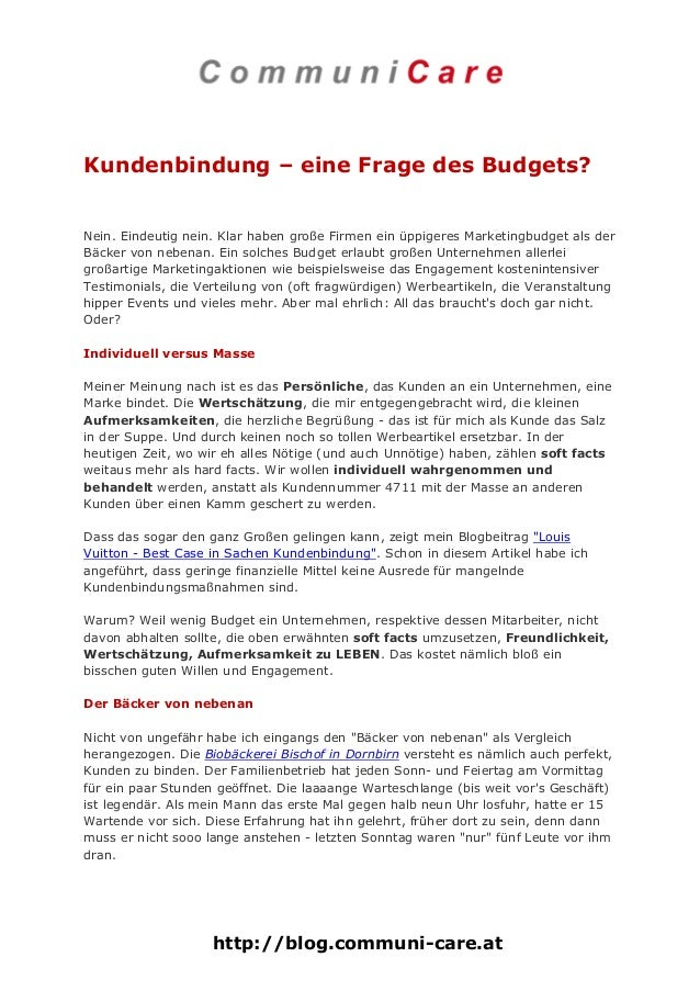 Kundenbindung – eine Frage des Budgets?  Nein. Eindeutig nein. Klar haben große Firmen ein üppigeres Marketingbudget als d...