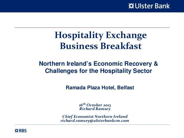 HospitalityExchange BusinessBreakfast Northern Ireland's Economic Recovery & Challenges for the Hospitality Sector Rama...