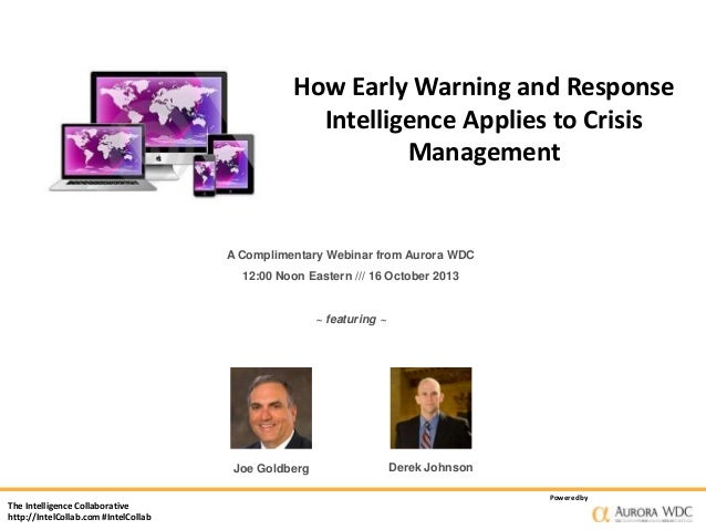 How Early Warning and Response Intelligence Applies to Crisis Management  A Complimentary Webinar from Aurora WDC 12:00 No...