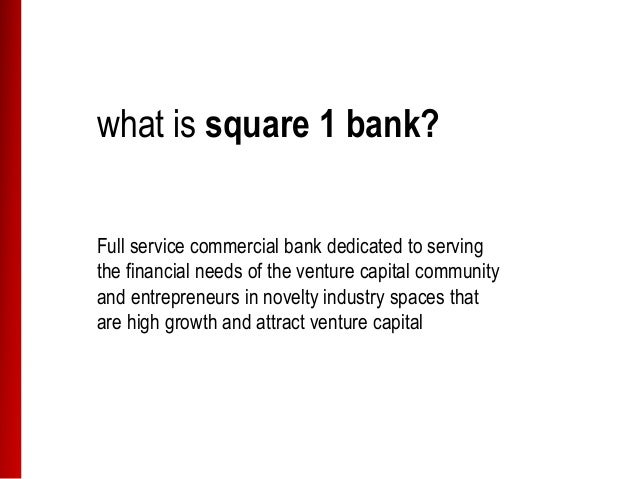 square 1 bank