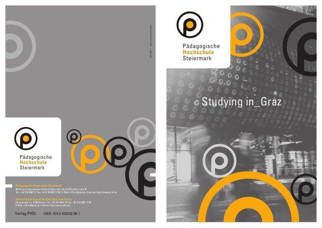 Verlag PHSt ISBN 978-3-902392-09-1  Studying in_Graz  Pädagogische Hochschule Steiermark  8010 Graz, Hasnerplatz 12 (errei...