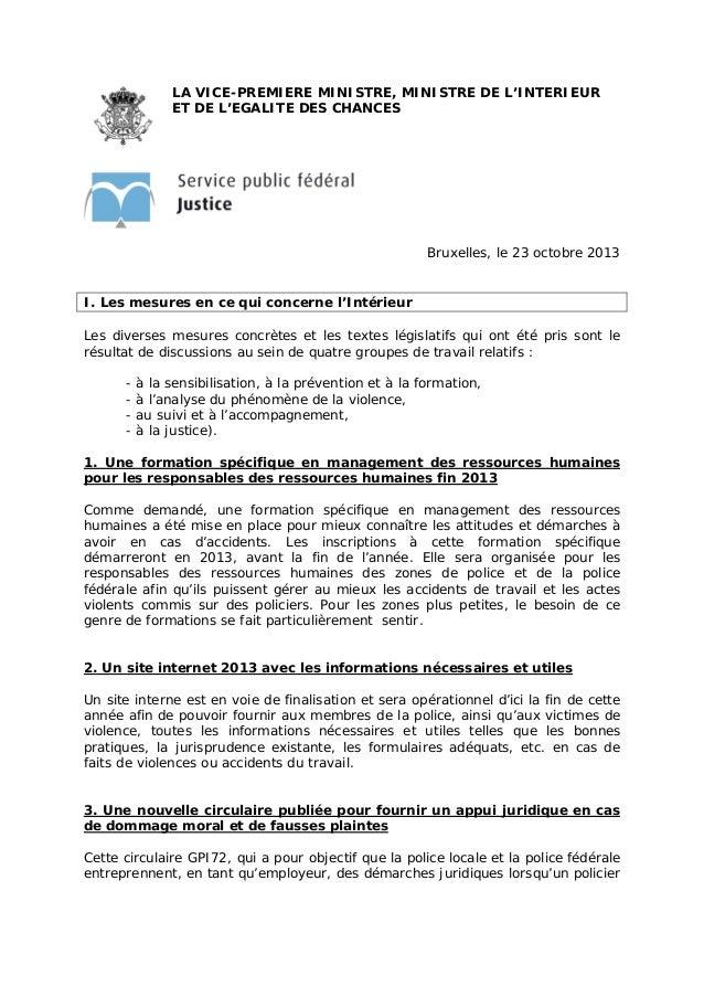 LA VICE-PREMIERE MINISTRE, MINISTRE DE L'INTERIEUR ET DE L'EGALITE DES CHANCES  Bruxelles, le 23 octobre 2013 I. Les mesur...