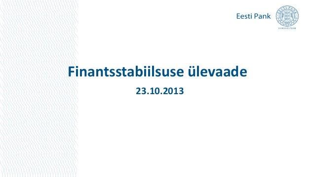 Finantsstabiilsuse ülevaade 23.10.2013