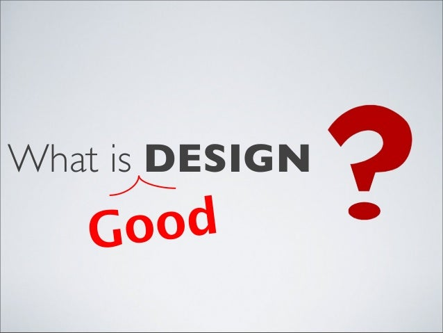 What is DESIGN  od Go