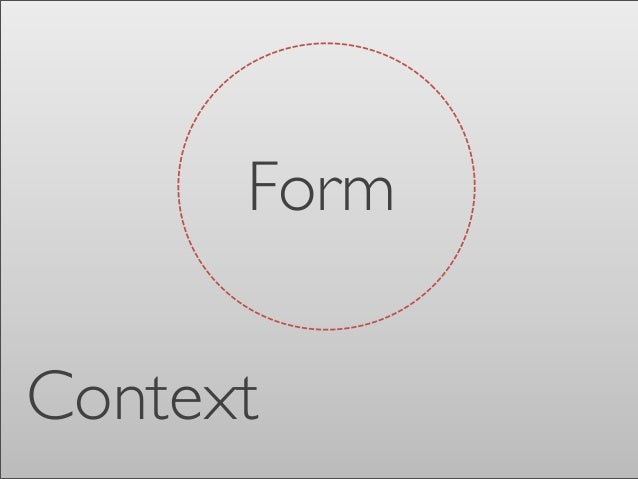 DESIGN FROM SCRATCH AND EVALUATION TO IMPROVE 1. Draw a boundary Between the form and context  2. 3. Identify forces that ...
