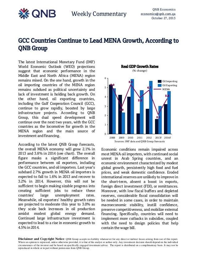 QNB Economics economics@qnb.com.qa October 27, 2013  Weekly Commentary  GCC Countries Continue to Lead MENA Growth, Accord...