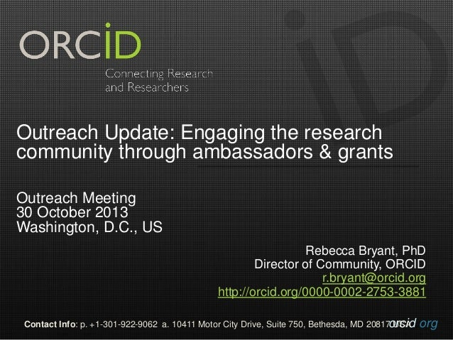 Outreach Update: Engaging the research community through ambassadors & grants Outreach Meeting 30 October 2013 Washington,...