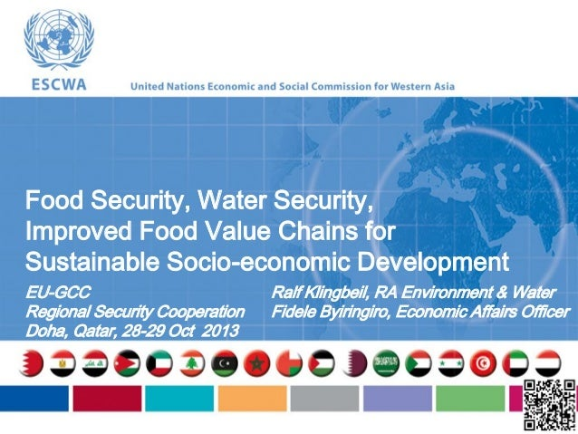 Food Security, Water Security, Improved Food Value Chains for Sustainable Socio-economic Development EU-GCC Regional Secur...