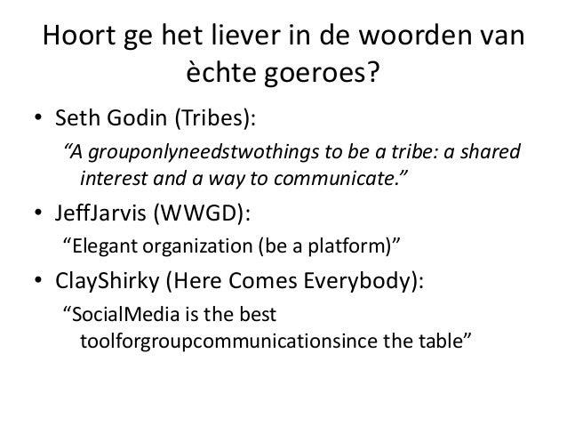 "Hoort ge het liever in de woorden van èchte goeroes? • Seth Godin (Tribes): ""A grouponlyneedstwothings to be a tribe: a sh..."