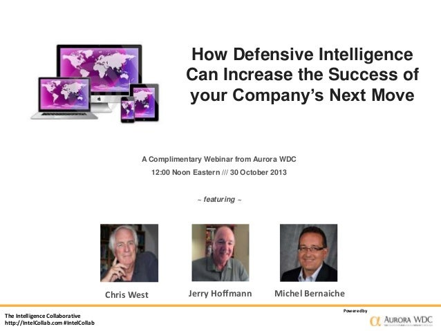 How Defensive Intelligence Can Increase the Success of your Company's Next Move  A Complimentary Webinar from Aurora WDC 1...