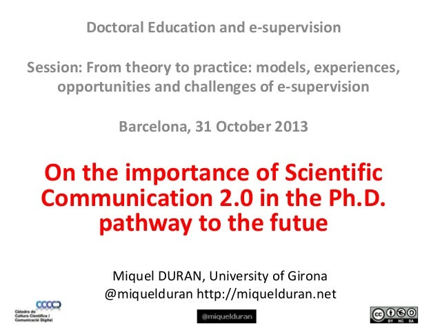 Doctoral Education and e-supervision Session: From theory to practice: models, experiences, opportunities and challenges o...