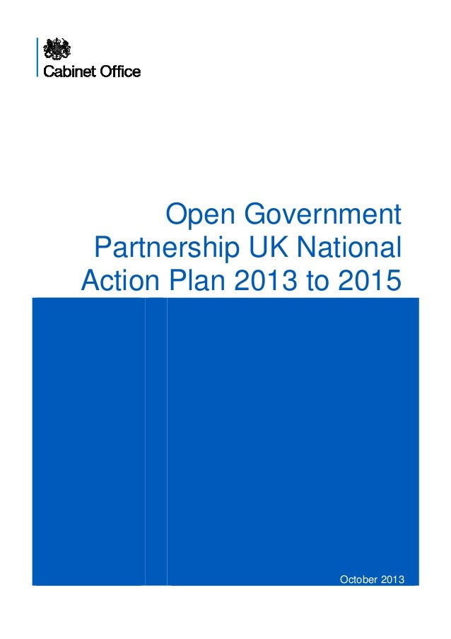 Open Government Partnership UK National Action Plan 2013 to 2015  October 2013