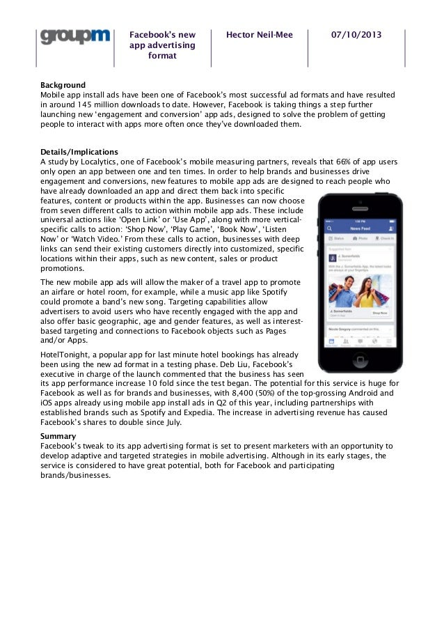 Facebook's new app advertising format  Hector Neil-Mee  07/10/2013  Background Mobile app install ads have been one of Fac...