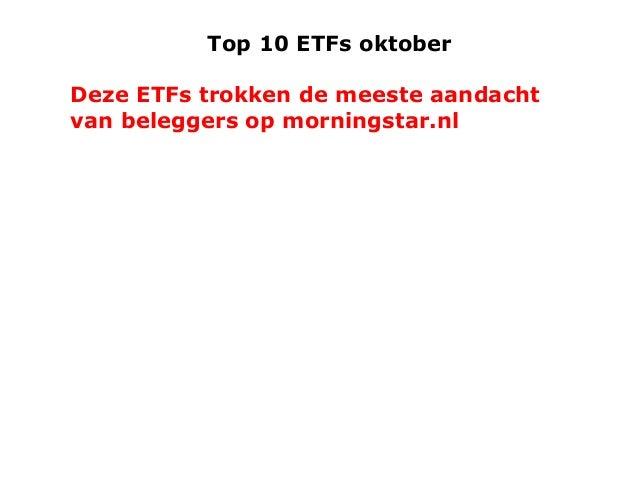 Top 10 ETFs oktober  Deze ETFs trokken de meeste aandacht van beleggers op morningstar.nl