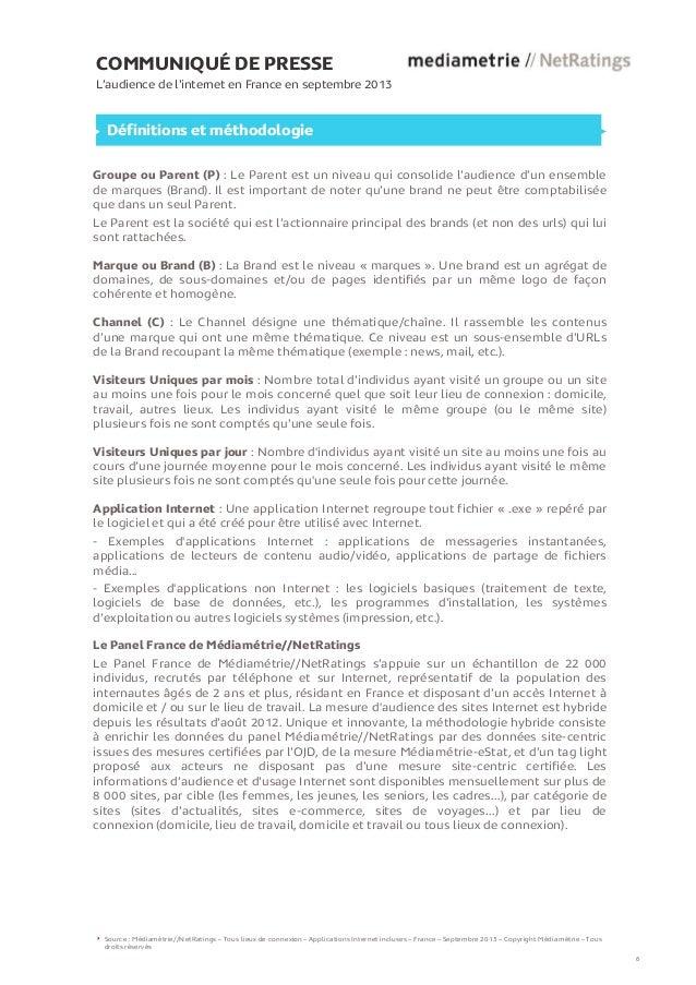 COMMUNIQUÉ DE PRESSE L'audience de l'internet en France en septembre 2013  Définitions et méthodologie Groupe ou Parent (P...