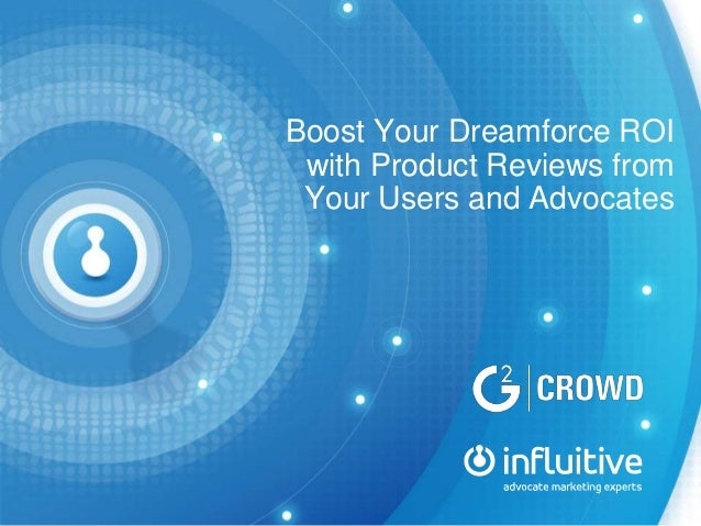Boost Your Dreamforce ROI with Product Reviews from Your Users and Advocates