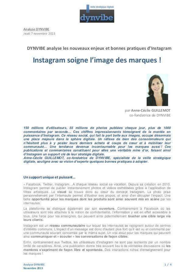 Analyse DYNVIBE Jeudi 7 novembre 2013  DYNVIBE analyse les nouveaux enjeux et bonnes pratiques d'Instagram  Instagram soig...