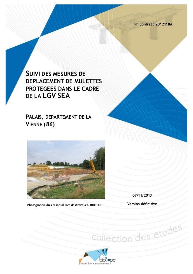 Suivi des mesures de déplacement de Mulettes protégées dans le cadre de la LGV SEA, cas du Palais (Vienne) BIOTOPE – novem...