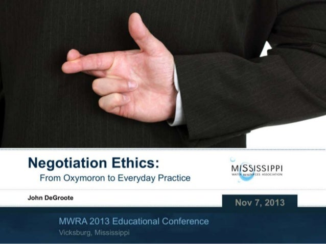 Negotiation Ethics: From Oxymoron to Everyday Practice