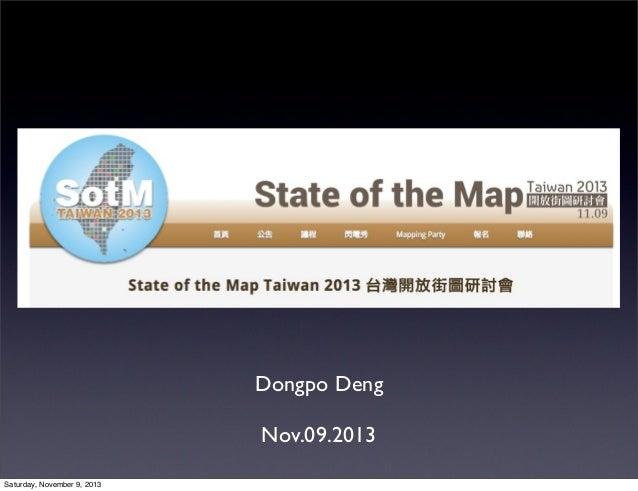 Dongpo Deng Nov.09.2013 Saturday, November 9, 2013