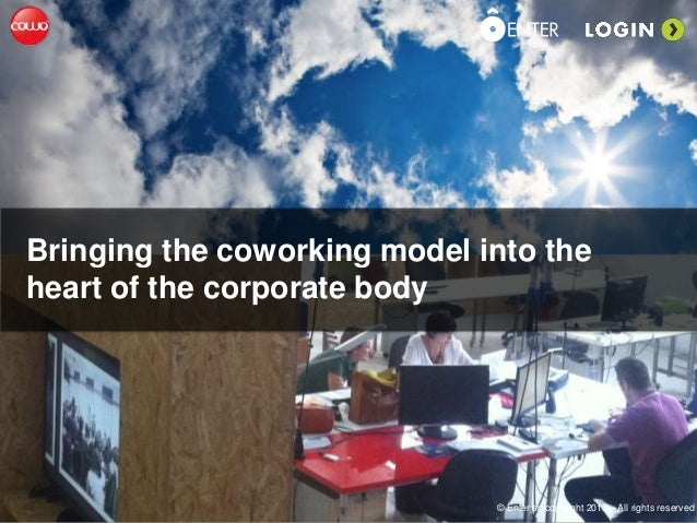 Bringing the coworking model into the heart of the corporate body  © Enter srl copyright 2013 – All rights reserved