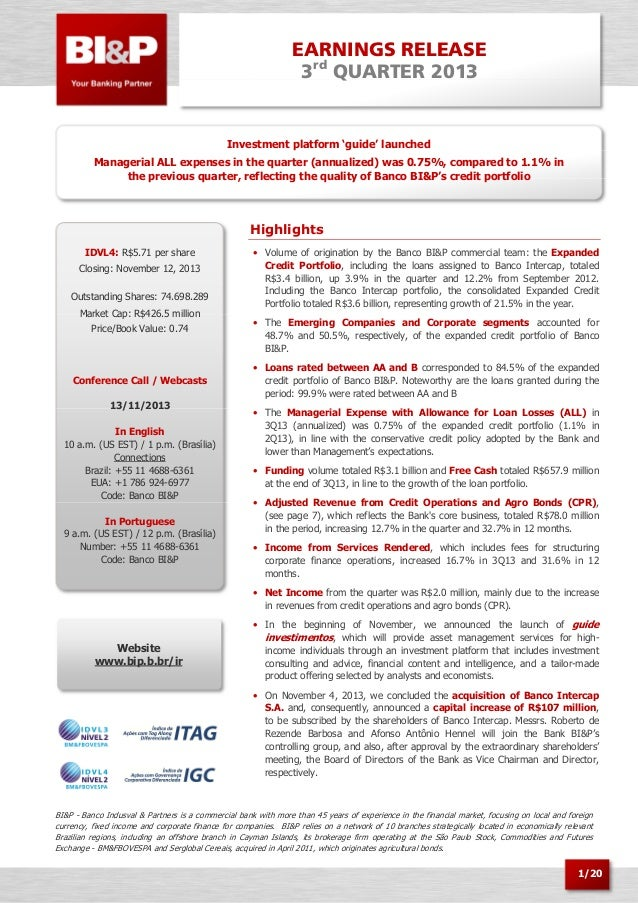 EARNINGS RELEASE 3rd QUARTER 2013  Investment platform 'guide' launched Managerial ALL expenses in the quarter (annualized...