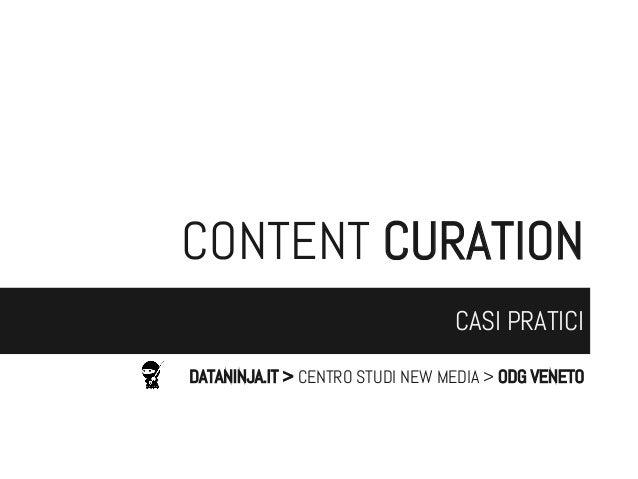 CONTENT CURATION CASI PRATICI DATANINJA.IT > CENTRO STUDI NEW MEDIA > ODG VENETO