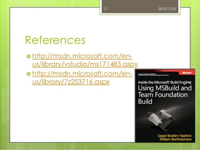 11  References  http://msdn.microsoft.com/en-  us/library/vstudio/ms171483.aspx  http://msdn.microsoft.com/enus/library/...