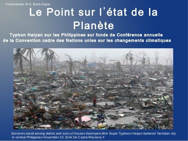 Présentation M.S. Bock-Digne  Le Point sur l ' état de la Planète  Typhon Haiyan sur les Philippines sur fonds de Conféren...