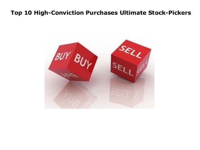 Top 10 High-Conviction Purchases Ultimate Stock-Pickers