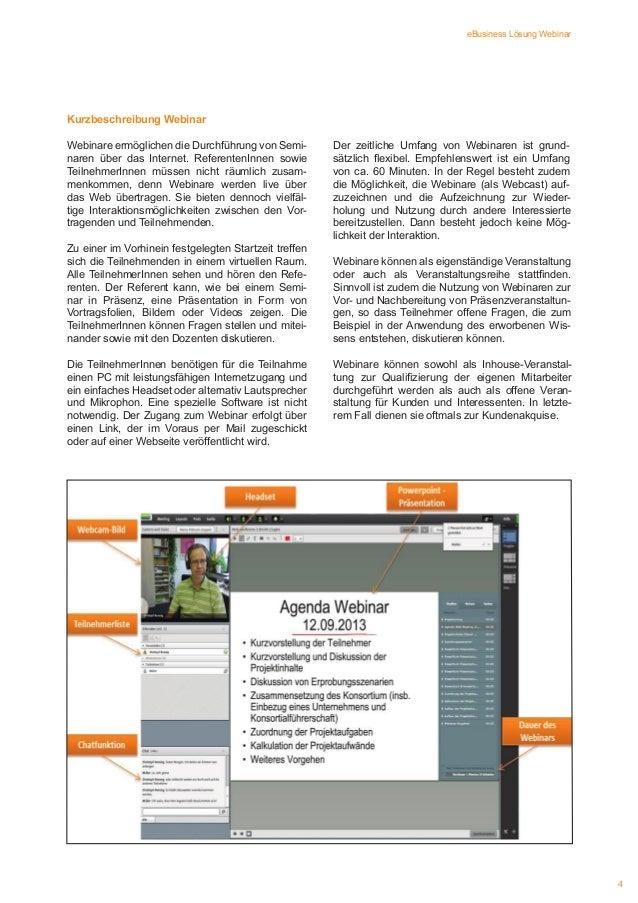 eBusiness Lösung Webinar  Kurzbeschreibung Webinar Webinare ermöglichen die Durchführung von Seminaren über das Internet. ...