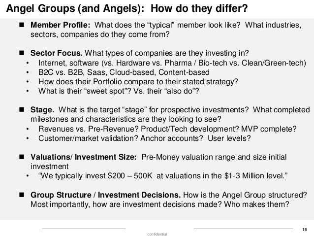 """Angel Groups (and Angels): How do they differ?  Member Profile: What does the """"typical"""" member look like? What industries..."""