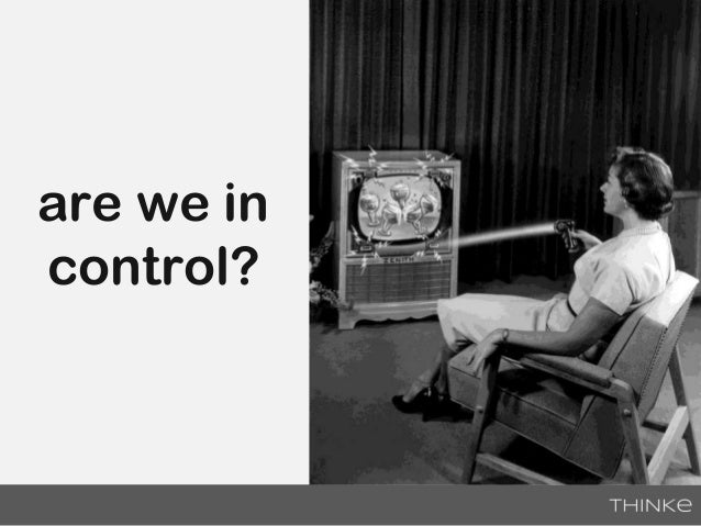 are we in control?