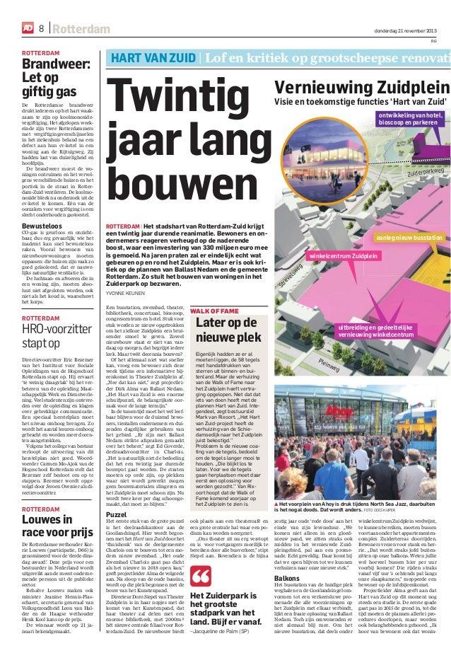 8  Rotterdam  donderdag 21 november 2013 RG  ROTTERDAM  Brandweer: Let op giftig gas De Rotterdamse brandweer drukt iedere...