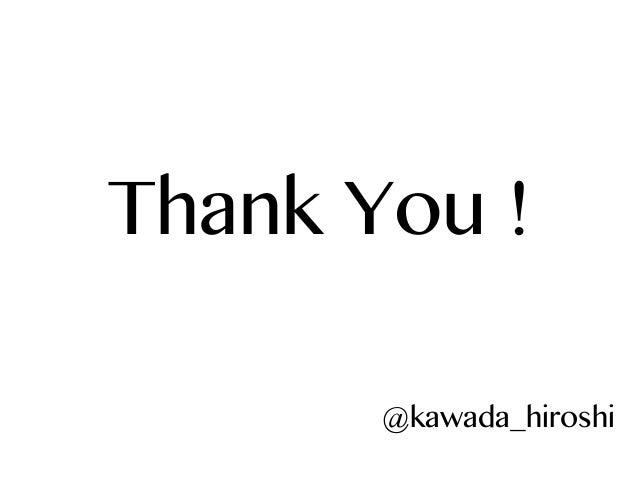 Thank You ! @kawada_hiroshi