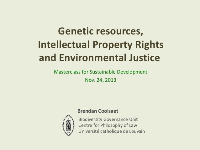 Genetic resources, Intellectual Property Rights and Environmental Justice Masterclass for Sustainable Development Nov. 24,...