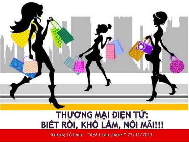 """Trương Tố Linh - """"Yes! I can share!"""" 23/11/2013"""