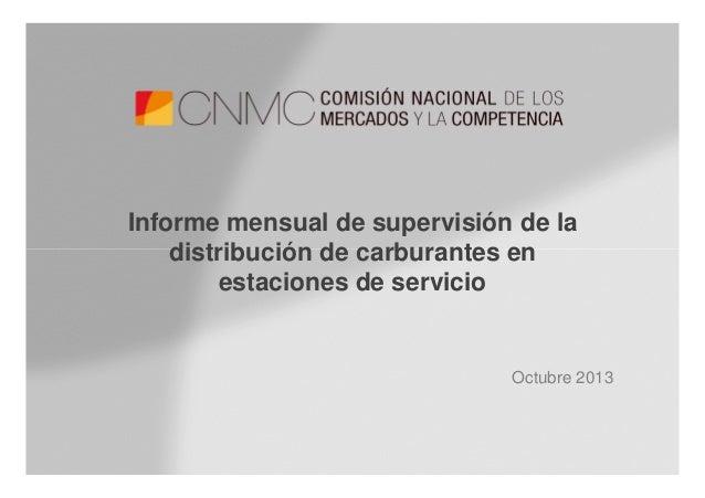 Informe mensual de supervisión de la distribución de carburantes en estaciones de servicio  Octubre 2013