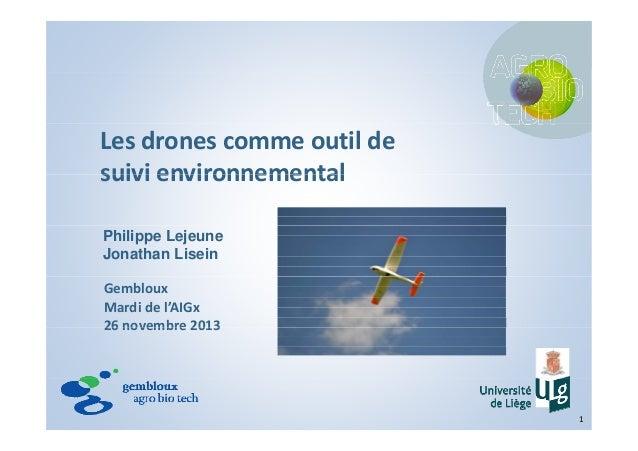 Lesdronescommeoutilde suivi environnementalsuivienvironnemental Philippe Lejeune Jonathan Lisein Gembloux Mardidel...