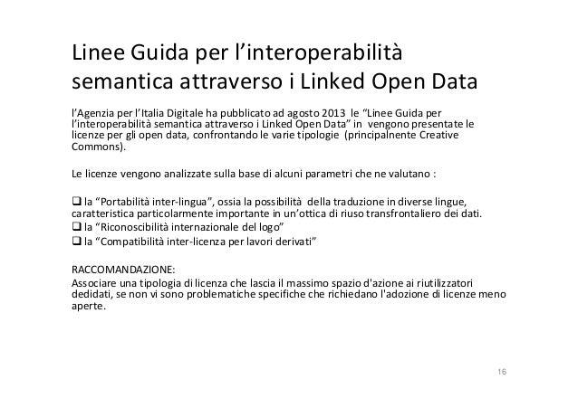 Linee Guida per l'interoperabilità semantica attraverso i Linked Open Data l'Agenzia per l'Italia Digitale ha pubblicato a...