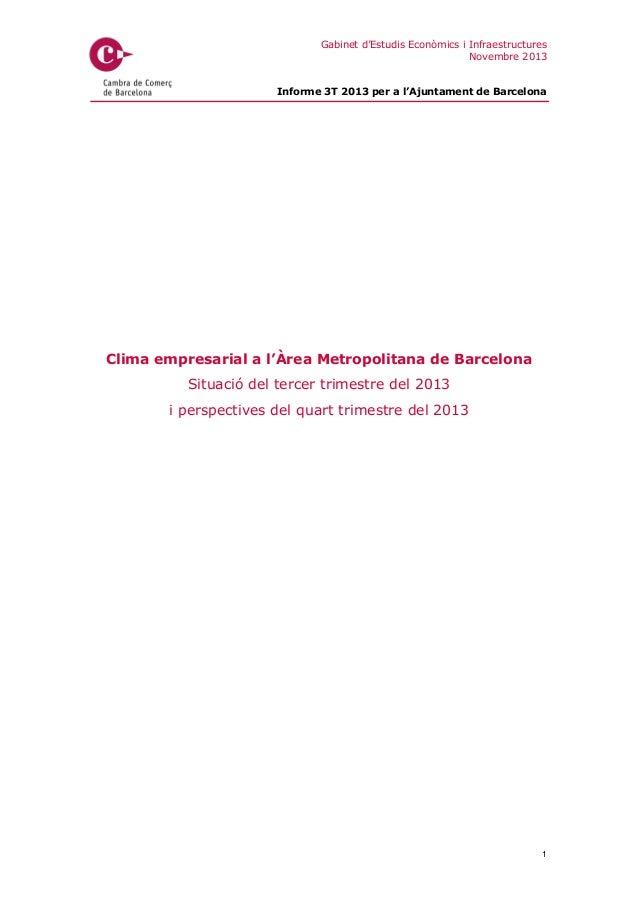 Gabinet d'Estudis Econòmics i Infraestructures Novembre 2013 Informe 3T 2013 per a l'Ajuntament de Barcelona  Clima empres...