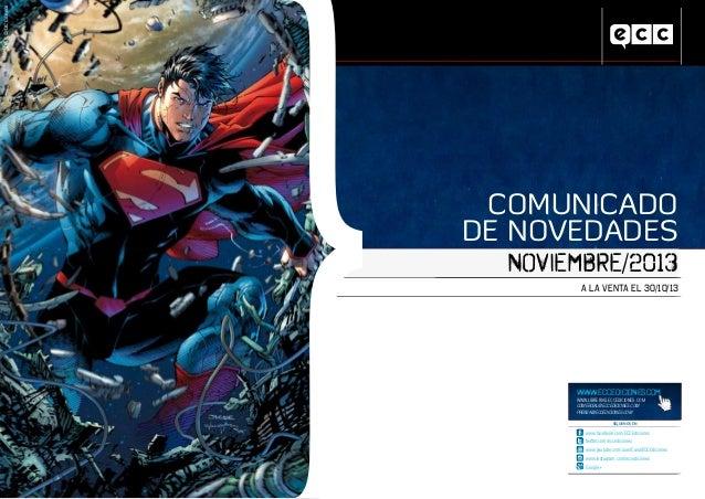 COMUNICADO A LA VENTA EL 30/10/13 NOVIEMBRE/2013 www.facebook.com/ECCEdiciones twitter.com/eccediciones www.youtube.com/us...